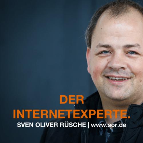 Podcast Autor Sven Oliver Rüsche ist: DER INTERNETEXPERTE.